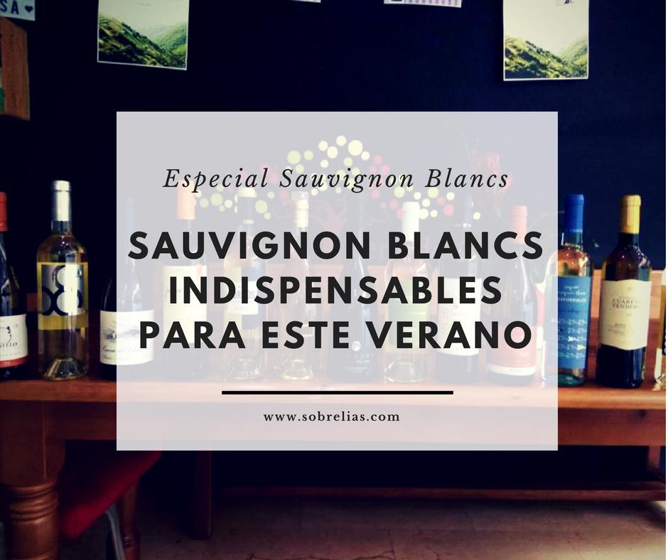 Sauvignon Blancs imprescindibles para este verano