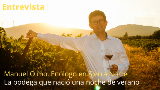 Entrevista con Manuerl Olmo, enólogo de Sierra Norte
