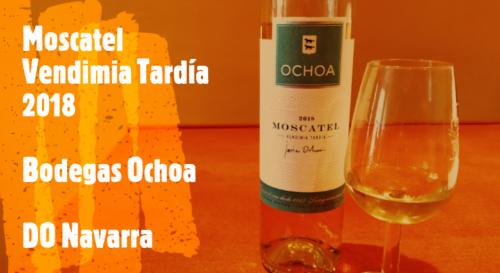 Moscatel Vendimia Tardía 2018